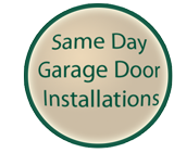Same Day Garage Door Installation